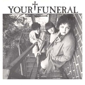 Immagine per 'Your Funeral'