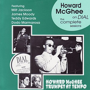 Image for 'Howard McGhee On Dial - The Complete Sessions (1945-47)'