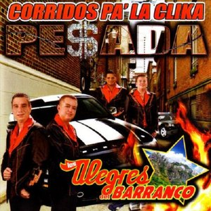 Image for 'Corridos Pa` La Clika Pesada'