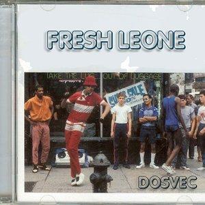 Image for 'Fresh Leone (Flo Rida // Lil Wayne // Mt Eden)'