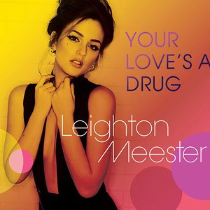 Image for 'Your Love's a Drug'