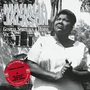 Image for 'Mahalia Jackson, Volume 2 (disc 1)'