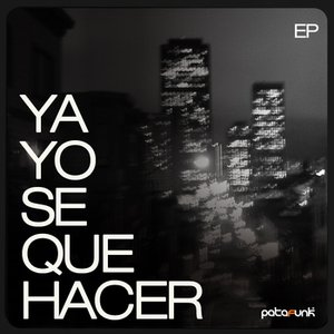 Image for 'Ya Yo se que Hacer EP'
