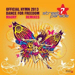 Imagen de 'Dance for Freedom (Official Street Parade Hymn 2013) [Remixes]'