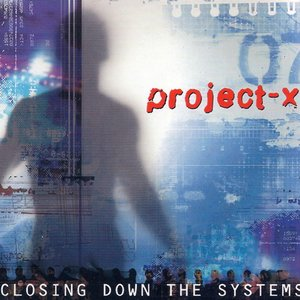 Image for 'Closing Down The Systems'