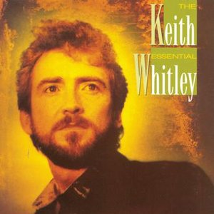 Bild für 'The Essential Keith Whitley'