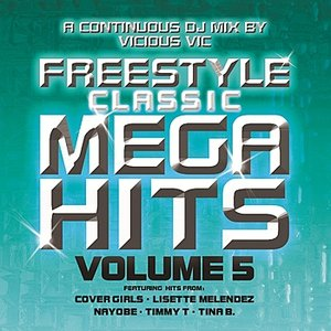 Image for 'Freestyle Classic Mega Hits Vol. 5'