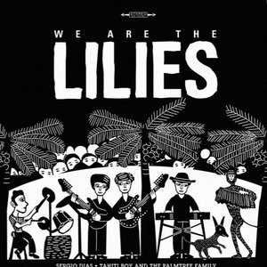 Image for 'We Are The Lilies'