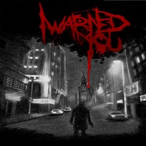 Image pour 'I Warned You'