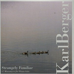 Image for 'Strangely Familiar: 17 Miniatures For Piano Solo'