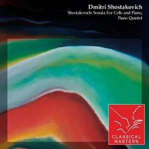 Image for 'Shostakovich: Sonata For Cello and Piano, Piano Quintet'