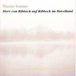 Image for 'Herr von Ribbeck auf Ribbeck im Havelland (Wanderungen / Erzählungen / Bekenntnisse)'