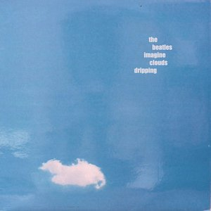 Image for 'Imagine Clouds Dripping'