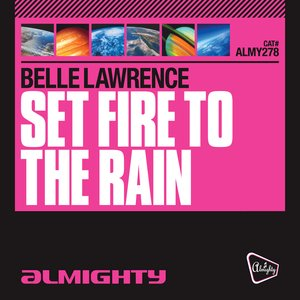 Image for 'Almighty Presents: Set Fire To The Rain'