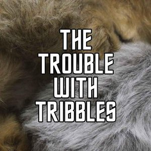Immagine per 'The Trouble With Tribbles'