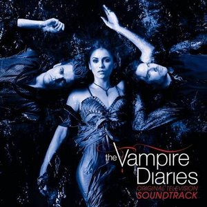 Image for 'The Vampire Diaries: Original Television Soundtrack'