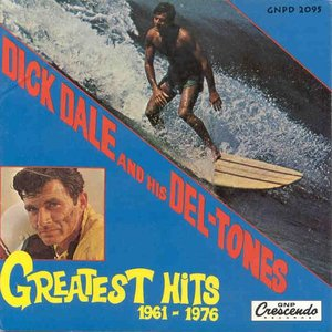 Image pour 'Dick Dale & His Deltones - Greatest Hits 1961-1976'