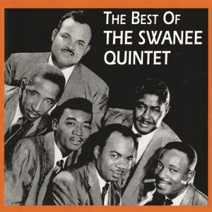 Image for 'The Best Of The Swanee Quintet'