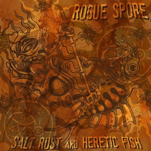 Image pour 'Salt Rust and Heretic Fish'