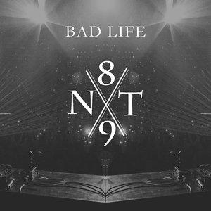 Image for 'NT89 x Bad Life'