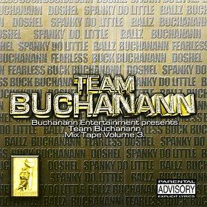 Image for 'Team Buchanann Mix Tape Vol. 3'