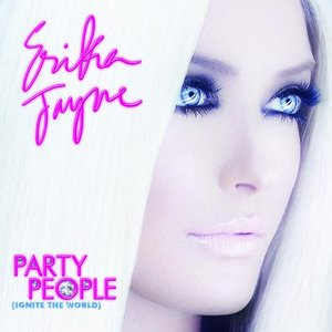 Image for 'Party People (Ignite the World)'