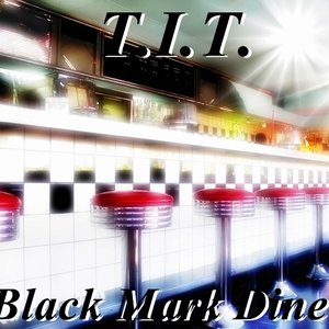 Bild för 'Black Mark Diner (Single)'