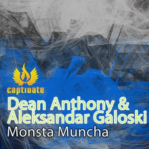 Image for 'Dean Anthony & Aleksander Galoski - Monsta Muncha'