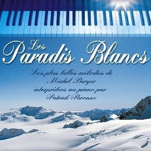 """Image for 'M. Berger Songs """"Les Paradis Blancs""""'"""