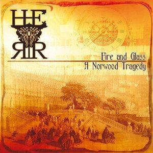 Bild für 'Fire And Glass: A Norwood Tragedy'