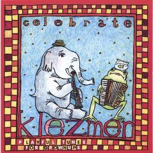 Bild för 'Celebrate Klezmer'