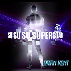 Image for 'Su-Su-Su-Superstar: Part 1'