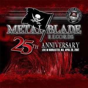 Image for 'Metal Blade 25th Anniversary: Live In Worcester, MA'