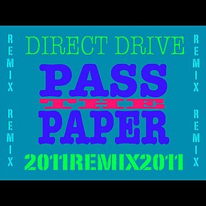 Image for 'Pass the Paper (PQ Remix)'