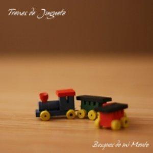 Image for 'Trenes de juguete'