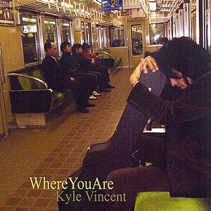 Immagine per 'Where You Are'