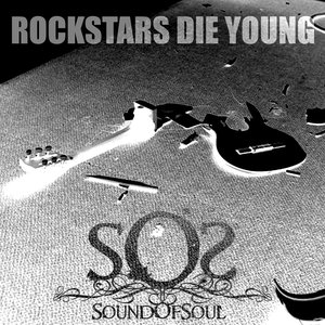 Image for 'Rockstars die young'