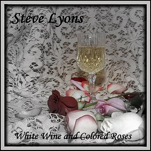 Image for 'White Wine and Colored Roses'