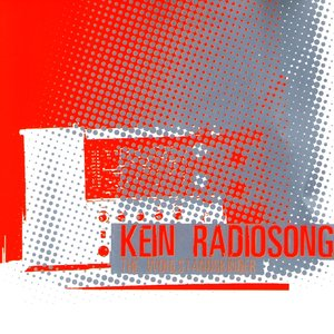 Image for 'Kein Radiosong'