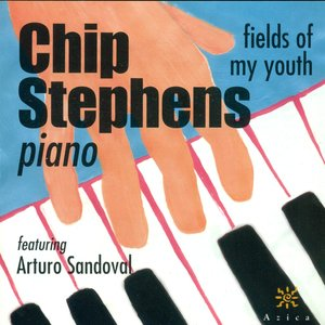 Image for 'Stephens, Chip: Fields of My Youth'