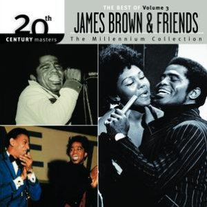 Image for 'The Best Of James Brown 20th CenturyThe Millennium Collection Vol. 3'