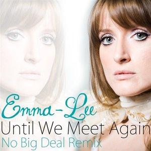 Imagem de 'Until We Meet Again'
