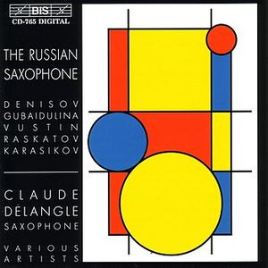 Image for 'DENISOV / RASKATOV / VUSTIN: Saxophone Music'