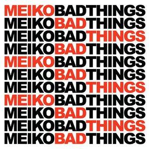 Bild für 'Bad Things'