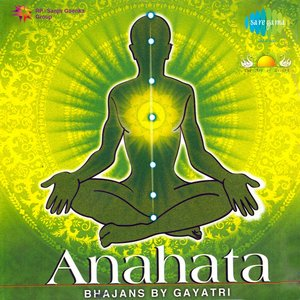 Image for 'Anahata - Devotional Songs By Gayatri'