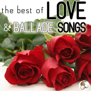 Image for 'The Best of Love and Ballade Songs'
