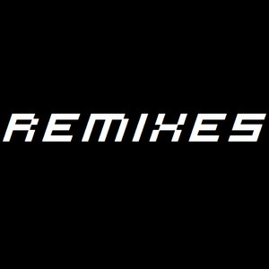 Image for 'Remixes'