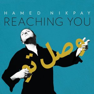 Image for 'Reaching You (Vasl-e To)'