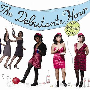 Image for 'An Awkward Time With the Debutante Hour'