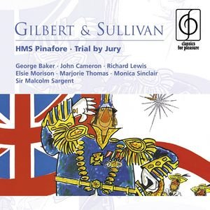 Image for 'Gilbert & Sullivan: HMS Pinafore . Trial by Jury'